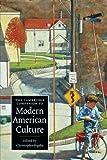 The Cambridge Companion to Modern American Culture (Cambridge Companions to Culture)