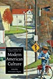 The Cambridge Companion to Modern American Culture (Cambridge Companions to Culture)