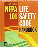 Nfpa 101: Life Safety Code Handbook, 2012 Edition (0064641821) by Cote, Ron