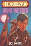 img - for Night Watcher (J. Edgar Beanpole) book / textbook / text book