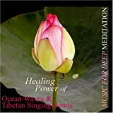 Healing Power of Ocean Waves & Tibetan Singing Bowls