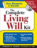 The Complete Living Will Kit (Complete . . . Kit)