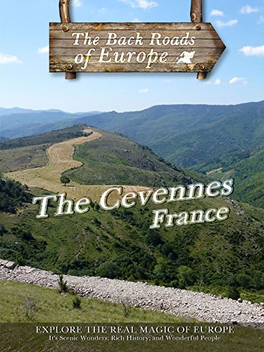 Back Roads of Europe THE CEVENNES FRANCE