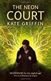 The Neon Court: A Matthew Swift Novel (Matthew Swift Novels)