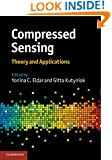 Compressed Sensing: Theory and Applications