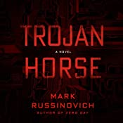Trojan Horse: A Jeff Aiken Novel, Book 2 | [Mark Russinovich]