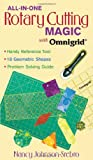 img - for All-in-One Rotary Cutting Magic with Omn: Handy Reference Tool 18 Geometric Shapes Problem Solving Guide (All-In-One (C&T Publishing)) book / textbook / text book