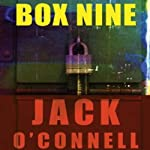 Box Nine: Quinsigamond (       UNABRIDGED) by Jack O'Connell Narrated by Eric Michael Summerer