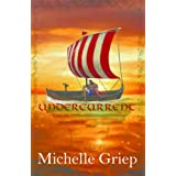 Undercurrent ~ Michelle Griep