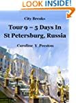 City Breaks - Tour 9 - 5 Days in St P...