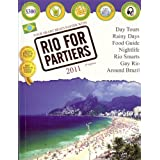 Rio for Partiers: The Visual Travel Guide to Rio de Janeiro ~ Cristiano Nogueira