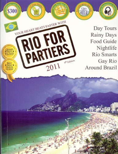 Rio For Partiers: travel guide to Rio de Janeiro