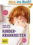 Kinderkrankheiten: Alles, was wichtig...
