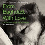 From Baghdad, With Love: A Marine, the War, and a Dog Named Lava | [Jay Kopelman]