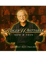 Now And Then - Greatest Hits 1964 - 2004