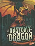 img - for The Anatomy of a Dragon (The World of Dragons) book / textbook / text book