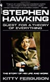 Stephen Hawking: A Quest For The Theory Of Everything (055329895X) by Kitty Ferguson