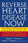 Reverse Heart Disease Now: Stop Deadl...