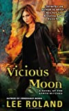 Vicious Moon: A Novel of the Earth Witches
