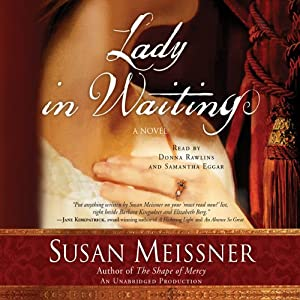 Lady in Waiting: A Novel | [Susan Meissner]