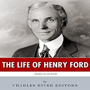 American Legends: The Life of Henry Ford Audiobook
