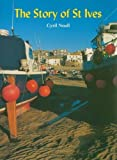 Cyril Noall Story of St.Ives (The Tor Mark series)