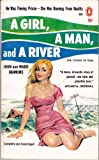img - for A Girl, a Man, and a River book / textbook / text book