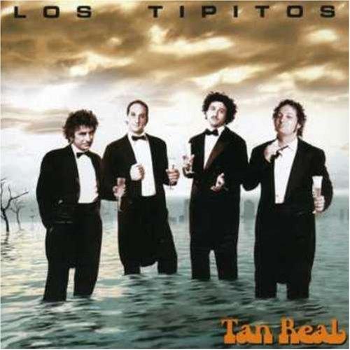 Los Tipitos - Tan Real - Zortam Music