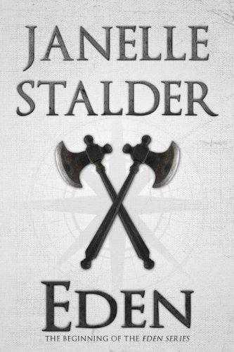 Eden (Eden Series) by Janelle Stalder