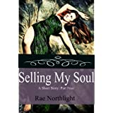 Selling My Soul (A Paranormal Short Story #4) (Paranormal Shorts)