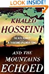 And the Mountains Echoed by Khaled Hosseini book cover