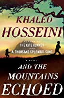 And the Mountains Echoed          Hardcover