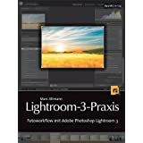 "Lightroom-3-Praxis: Fotoworkflow mit Adobe Photoshop Lightroom 3von ""Marc Altmann"""