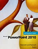 img - for Microsoft PowerPoint 2010 Introductory (Available Titles Skills Assessment Manager (SAM) - Office 2010) book / textbook / text book