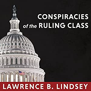 Conspiracies of the Ruling Class Audiobook