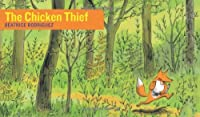 The Chicken Thief (Stories Without Words)