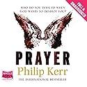 Prayer Hörbuch von Philip Kerr Gesprochen von: Mark Zeisler