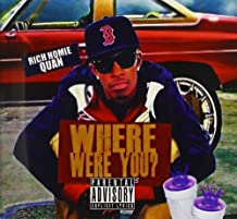 Rich Homie Quan - Where Were You