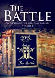 img - for The Battle - An Anthology of Spiritual Warfare (Volume 1) book / textbook / text book