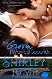 The Groom Wanted Seconds (A Contemporary Romance Novella) (Sweet and Savory Romances)