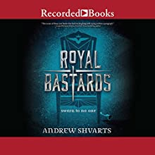 Royal Bastards Audiobook by Andrew Shvarts Narrated by Brittany Pressley