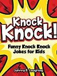 Jokes for Kids: Knock Knock Joke Coll...