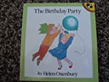 The Birthday Party (Out-and-About) (0140549471) by Oxenbury, Helen