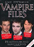 """Vampire Files Heartthrobs and Bloodsuckers"" av Amy Rickman"