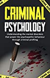 img - for Criminal Psychology:Understanding the mental disorders that power the psychopathic behaviour through criminal profiling. (Criminal investigation, Criminal ... Criminal intent, Criminal procedure) book / textbook / text book