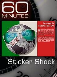 60 Minutes - Sticker Shock
