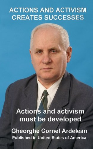 Actions and activism creates successes: Actions and activism must be developed