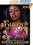 GHETTO LOVE 3: Ghetto love