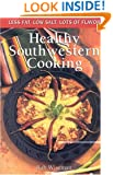 Healthy Southwestern Cooking (Cookbooks and Restaurant Guides)