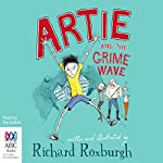 Artie and the Grime Wave | Richard Roxburgh